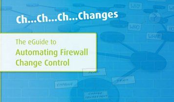 eGuide to Automating Firewall Change Control