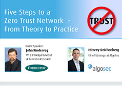 Five Steps to a Zero Trust Network – From Theory to Practice – With Forrester Research