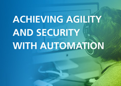 Have it All: Achieving Agility and Security with Automation